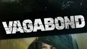 ดูซีรี่ย์ Vagabond เจาะแผนลับเครือข่ายนรก Season 1 ตอนที่ 1
