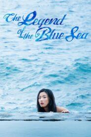 The Legend of the Blue Sea เงือกสาวตัวร้ายกับนายต้มตุ๋น ตอนที่ 1-20 (จบ)