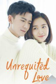 Unrequited Love แอบรัก ตอนที่ 1-24 (จบ)
