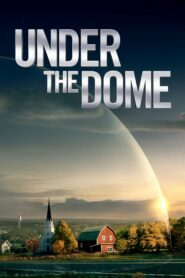 Under the Dome Season 3 EP.1-13