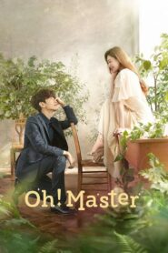 Oh! Master | Oh My Landlord 2021 ตอนที่ 1-16 (จบ)