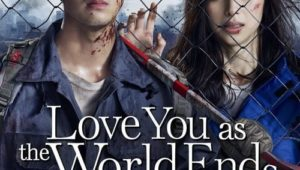 ดูซีรี่ย์ Love You as the World Ends รักเธอตราบวันสิ้นโลก Season 1 ตอนที่ 1