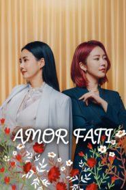 Amor Fati 2021 ตอนที่ 1-120 (กำลังฉาย)