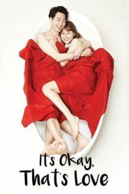 It's Okay That's Love ถ้ารักกัน มันก็โอเค ตอนที่ 1-24 (จบ)