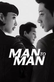 Man to Man สุภาพบุรุษสายลับ ตอนที่ 1-16 (จบ)