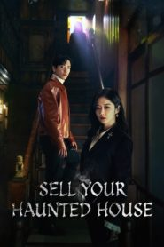 Sell Your Haunted House 2021 ตอนที่ 1-32 (จบ)