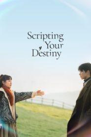 Scripting Your Destiny 2021 เทพจำแลงเขียนบทรัก ตอนที่ 1-10 (จบ)