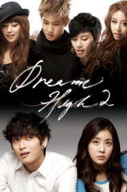 Dream High มุ่งสู่ดาว ก้าวตามฝัน Season 1-2 (จบ)