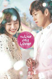 The Liar and His Lover สะดุดรักนักแต่งเพลง ตอนที่ 1-16 (จบ)