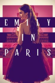 Emily in Paris 2020 เอมิลี่ในปารีส ตอนที่ 1-10 (จบ)