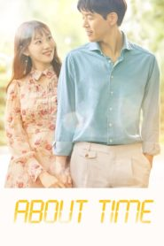 About Time ตอนที่ 1-16 (จบ)