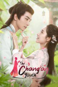 The Chang'an Youth 2020 ห้าดรุณแห่งฉางอัน ตอนที่ 1-24 (จบ)