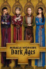 Miracle Workers Season 1-2 (จบ)