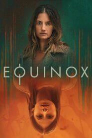 Equinox 2020 ตอนที่ 1-6 (จบ)