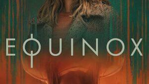 ดูซีรี่ย์ Equinox Season 1 ตอนที่ 1