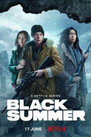 Black Summer 2021 หน้าร้อนทมิฬ วันสิ้นโลก Season 1-2 (จบ)