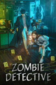 ดูซีรี่ย์ Zombie Detective 2020 ซอมบี้นักสืบ ตอนที่ 1-24 (จบ)
