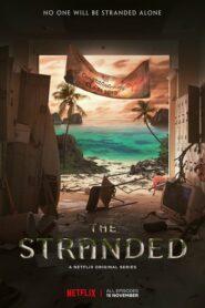 ดูซีรี่ย์ The Stranded เค้วง ตอนที่ 1-7 (จบ)
