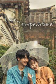 Temperature of Love ตอนที่ 1-20 (จบ)
