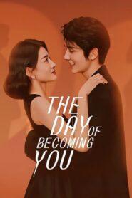 The Day of Becoming you 2021 วันนั้นที่ฉันเป็นเธอ ตอนที่ 1-26 (กำลังฉาย)