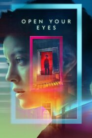 Open Your Eyes 2021 ตอนที่ 1-6 (จบ)