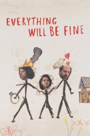Everything Will Be Fine 2021 ตอนที่ 1-8 (จบ)