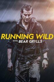 Running Wild with Bear Grylls ตอนที่ 1-6 (จบ)