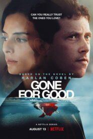 ดูซีรี่ย์ Gone for Good 2021 ตอนที่ 1-5 (จบ)