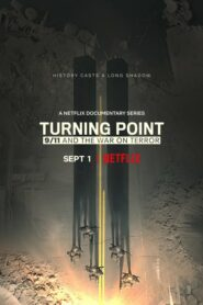 Turning Point: 9/11 and the War on Terror ตอนที่ 1-5 จบ